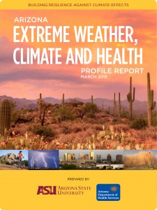 New report details effects of changing climate on Arizonans' health