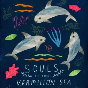 "Film poster illustration of three vaquitas swimming in coral reef with title of the film ""Souls of the Vermilion Sea"""