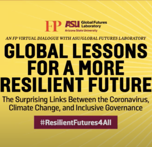 Global Futures Laboratory, Foreign Policy bring together global experts to discuss links between COVID-19 and climate