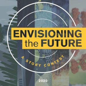 "Graphic that says ""Envisioning the Future: A story contest 2020"""